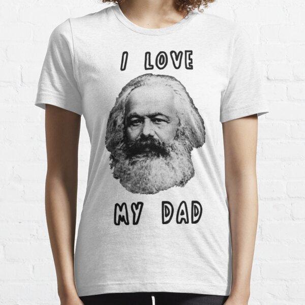 I Love My Dad Karl Marx Essential T-Shirt