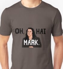 Oh, Hai Mark. T-Shirt