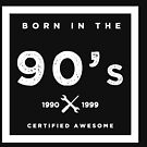 Born in the 90's. Certified Awesome by JJFarquitectos