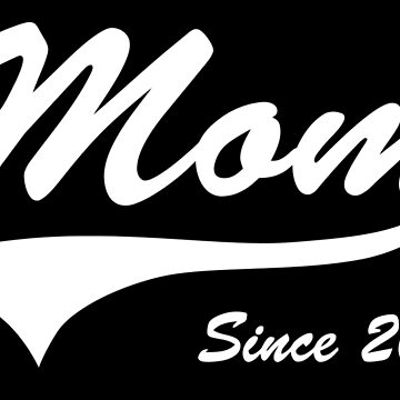 Mom Since 2014 by bekemdesign