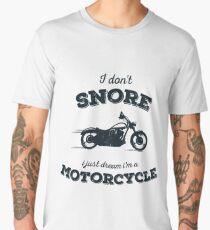 I Don't Snore I Just Dream I'm A Motorcycle funny shirt Men's Premium T-Shirt