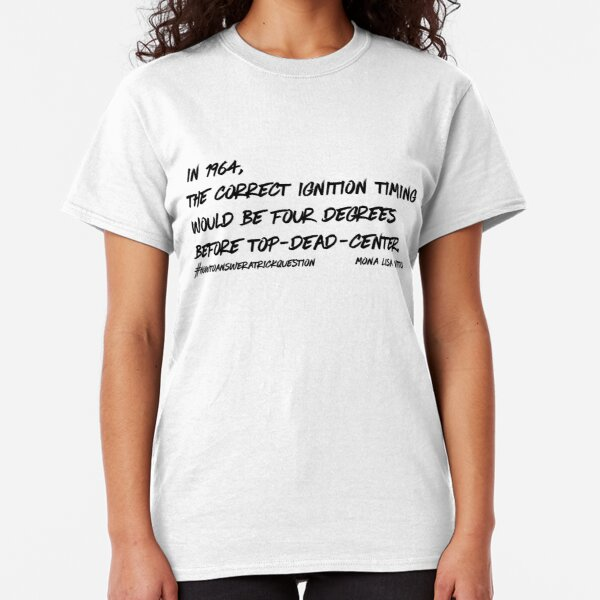 How to Answer a Trick Question by Mona Lisa Vito (Short Version) Classic T-Shirt