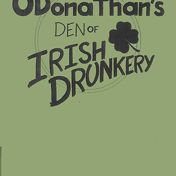 O'Donathan's Den of Irish Drunkery by Zeartist