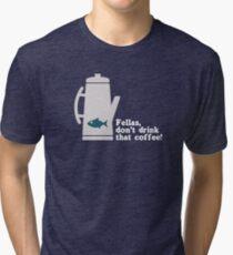 Fish in the Percolator  Tri-blend T-Shirt