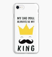 Dad King - Fathers Day Gift iPhone Case/Skin