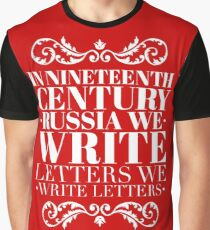We Write Letters- Natasha, Pierre, and the Great Comet of 1812 Graphic T-Shirt