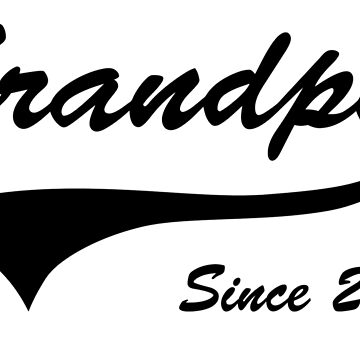 Grandpa Since 2015 by bekemdesign