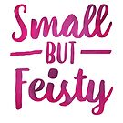 Small But Feisty Typography by latheandquill