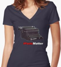 facts Matter Women's Fitted V-Neck T-Shirt