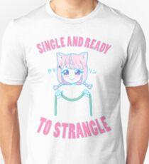 SINGLE AND READY TO STRANGLE T-Shirt