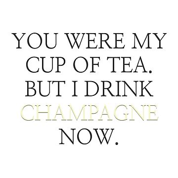 I drink champagne now by thecrazyones