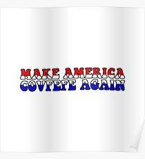 Make America Covfefe Again Poster