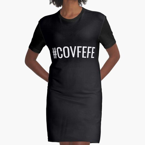 COVFEFE Graphic T-Shirt Dress