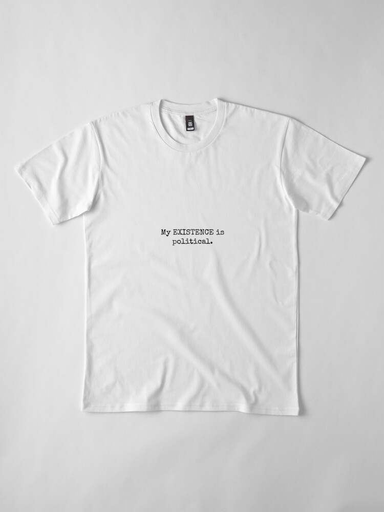 Vista alternativa de Camiseta premium Existencia política