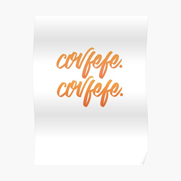 Covfefe. Poster