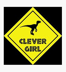 Warning: Clever Girl X-ing Photographic Print
