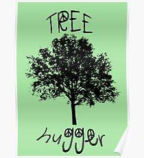Tree Hugger Peace Poster