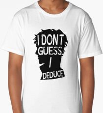 I Dont Guess Long T-Shirt