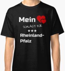 Mein Herz schlägt für Rheinland Pfalz Classic T-Shirt