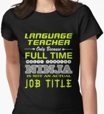 LANGUAGE TEACHER - JOB TITLE SHIRT AND HOODIE Women's Fitted T-Shirt