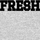 FRESH | FreshThreadShop by FreshThreadShop