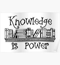 Wissen ist Macht - Lernen und höhere Lerngeschenke für Buchliebhaber und Leser Poster