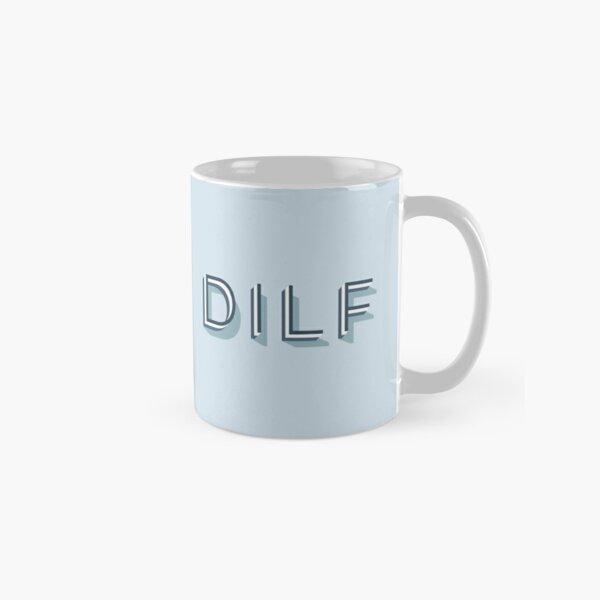 DILF Mug Classic Mug