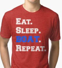 Eat Sleep Boat Repeat Boating Apparel Tri-blend T-Shirt