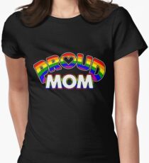 Cool Proud Mom LGBT Pride Womens Fitted T-Shirt