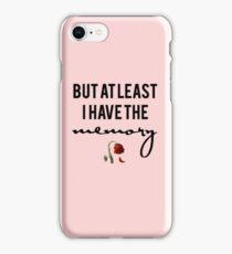 but at least i have the memory // rose collection iPhone Case/Skin