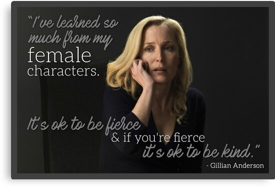 Gillian Anderson Female Characters Quote by NakedLightBulb