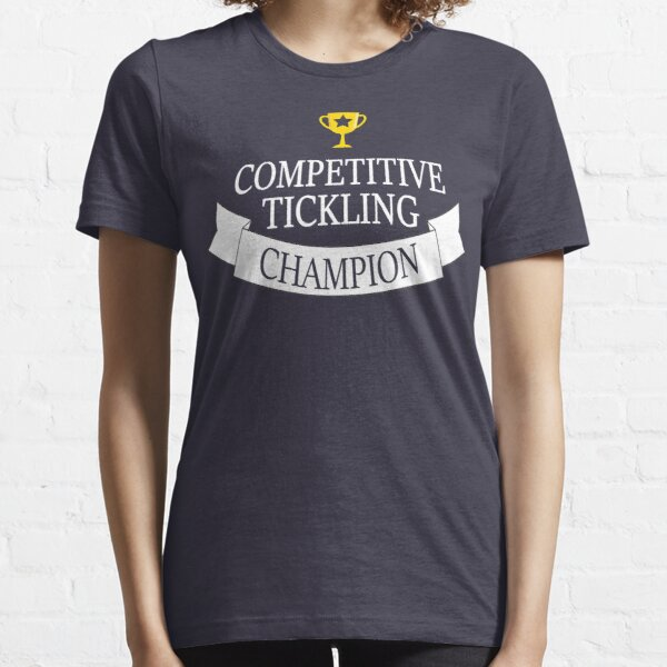 Competitive Tickling Champion Essential T-Shirt