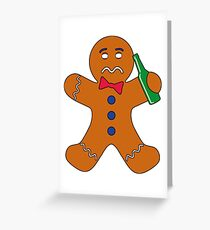 Drunk Ginger Bread man Greeting Card