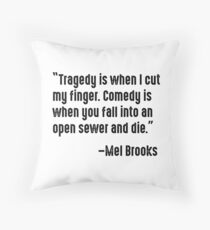 Mel Brooks on Tragedy and Comedy Throw Pillow