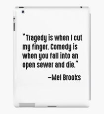 Mel Brooks on Tragedy and Comedy iPad Case/Skin