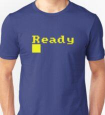 Ready Unisex T-Shirt