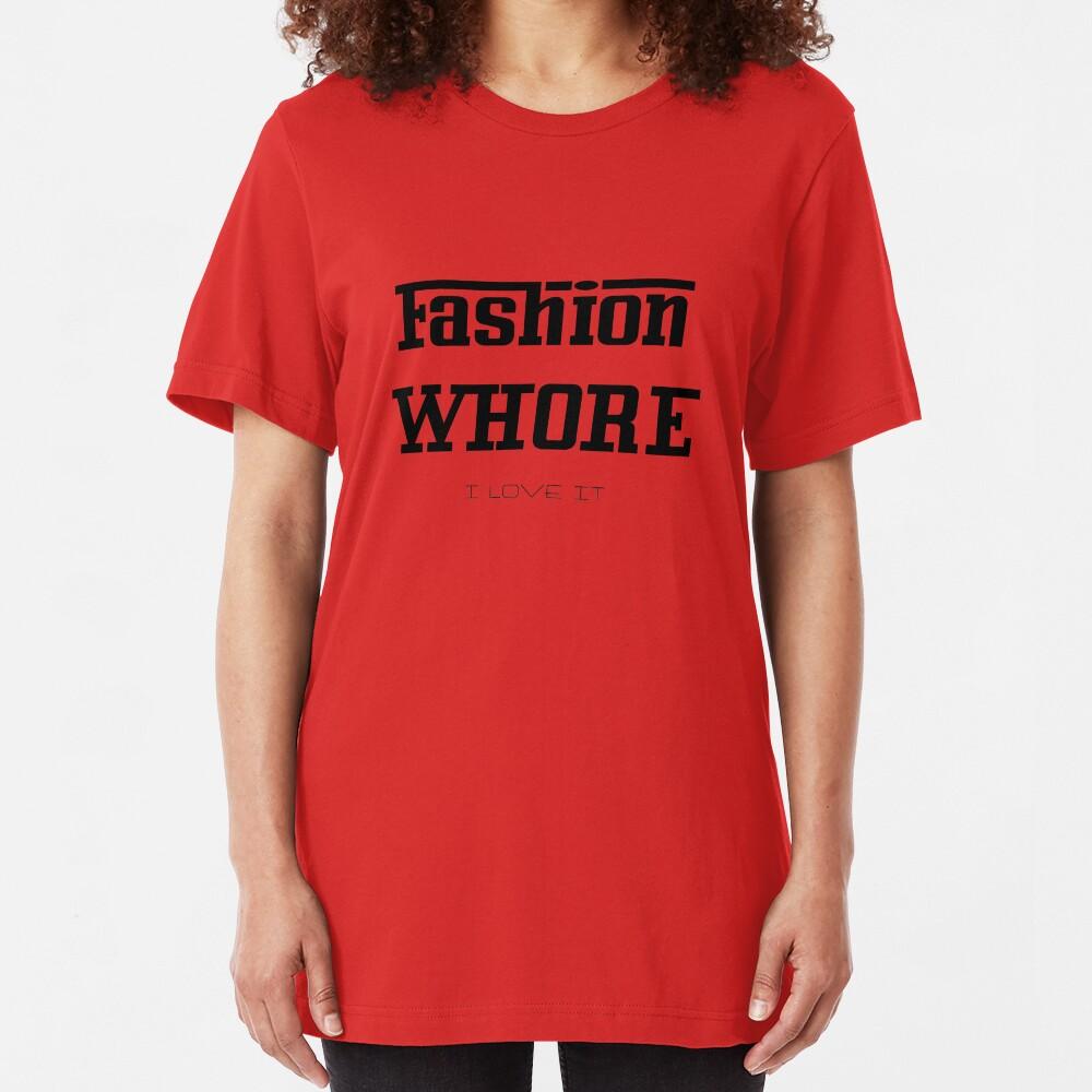Fashion Whore. Slim Fit T-Shirt