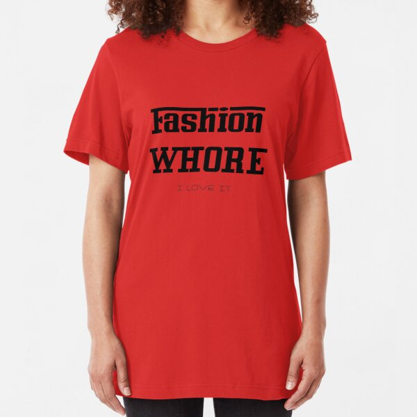Fashion Whore. Slim Fit T-Shirt