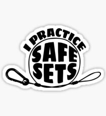 I Practice Safe Sets Sticker