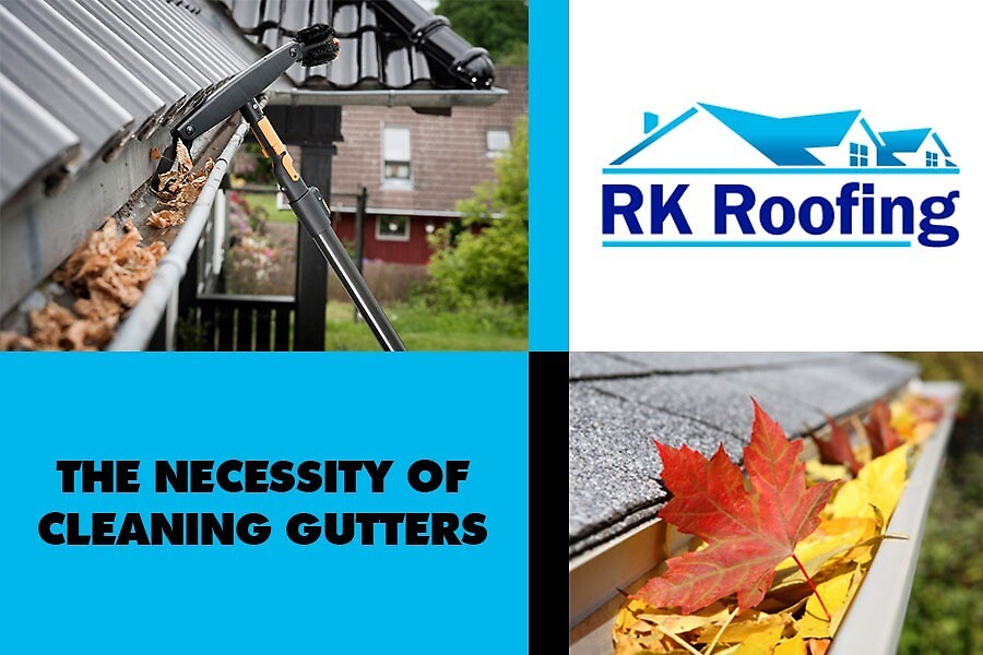 The Necessity of Cleaning Gutters by RKRoofing