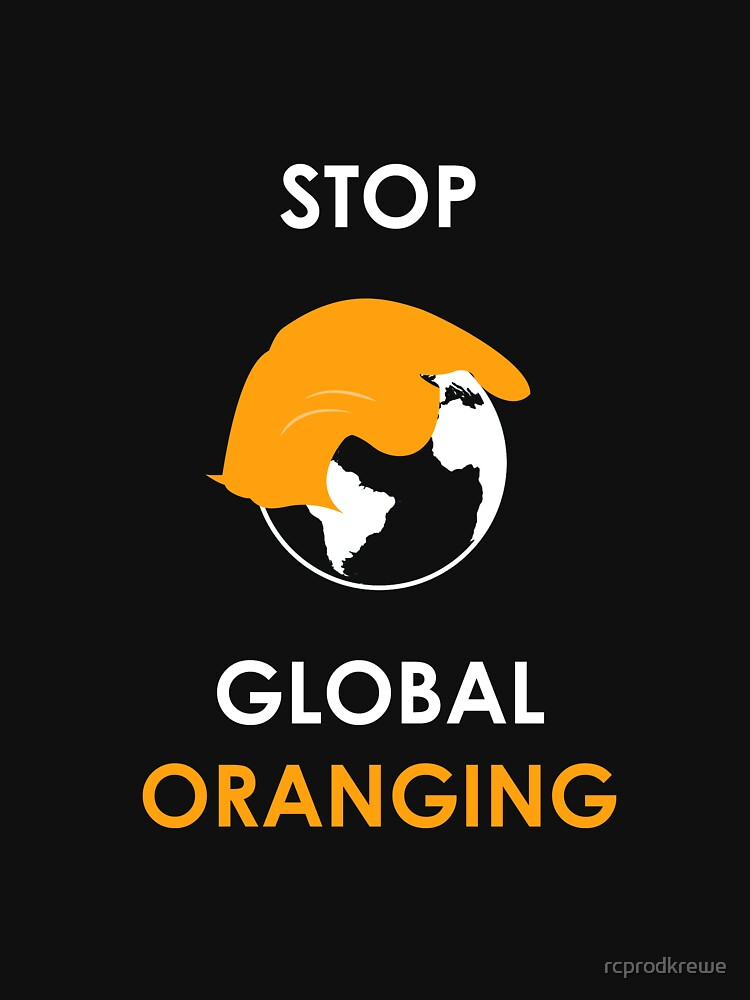 Stop Global Oranging by rcprodkrewe