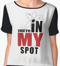 You're in my spot Women's Chiffon Top