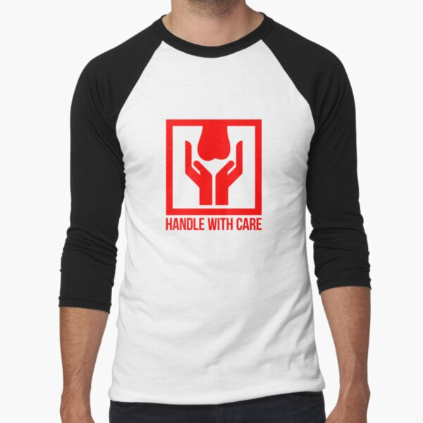 Handle With Care - Fragile Baseball ¾ Sleeve T-Shirt