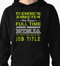 TECHNICAL DIRECTOR - JOB TITLE SHIRT AND HOODIE Pullover Hoodie