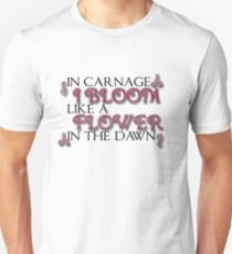 In carnage I bloom T-Shirt