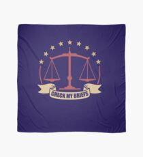 Lawyer Legal Check My Briefs Scarf