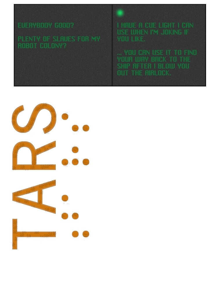 TARS: Slaves for My Robot Colony by ComeOnTars