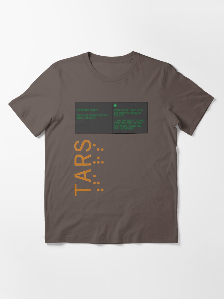 Alternate view of TARS: Slaves for My Robot Colony Essential T-Shirt