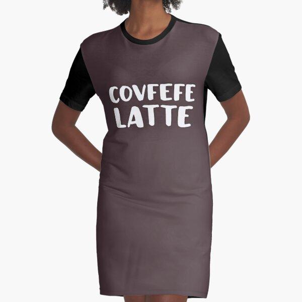Covfefe Latte Graphic T-Shirt Dress