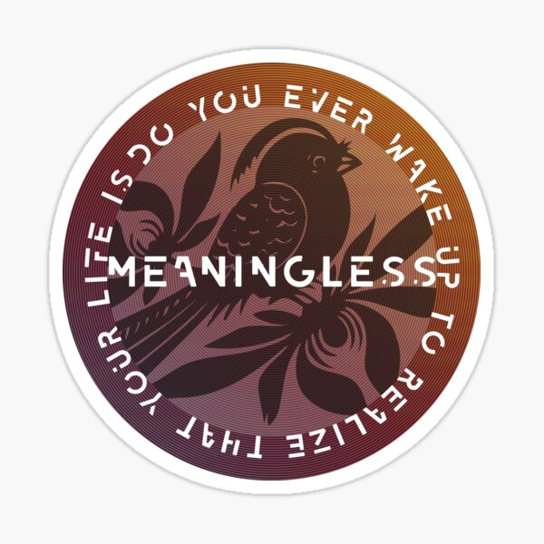 Meaningless Sticker